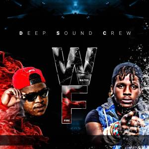 Deep Sound Crew - Water & Fire (Album)