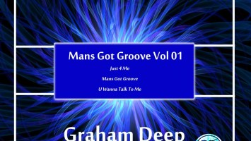 Graham Deep - Mans Got Groove, Vol. 01