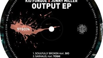 Kid Fonque & Jonny Miller - Output EP