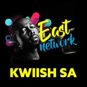 Kwiish SA - East Network EP - Kwiish SA & De Mthuda - Level 4