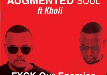 Augmented Soul & Kholi - FXCK Our Enemies (Extended)