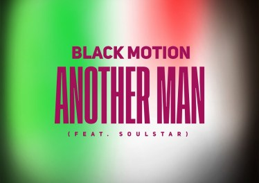 Black Motion - Another Man (feat. Soulstar)