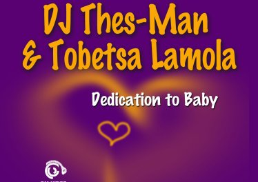 DJ Thes-Man & Tobetsa Lamola - Dedication To Baby (Original Mix)