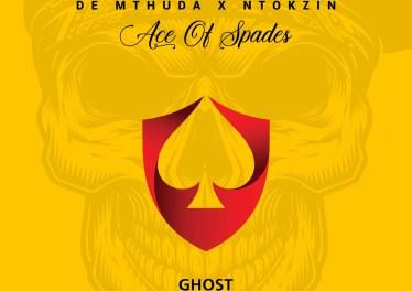 De Mthuda & Ntokzin - Ghost