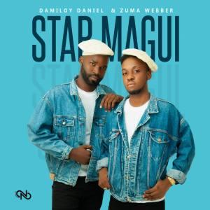 Dj Damiloy Daniel & Zuma Webber - Star Magui