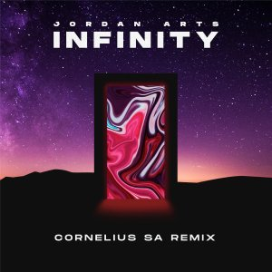 Jordan Arts - Infinity (Cornelius SA Remix)