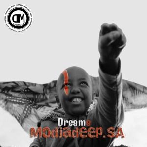 Modjadeep.SA - Dreams (feat. Alberto Jr & Lentsi)