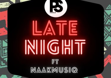 Ps Djz - Late Night (feat. NaakMusiq)