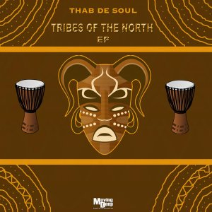 Thab De Soul - Tribes Of The North EP