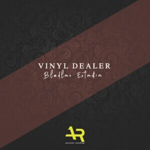 Vinyl Dealer - Bloodline Extinction EP