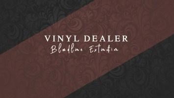 Vinyl Dealer - Bloodline Extinction EP