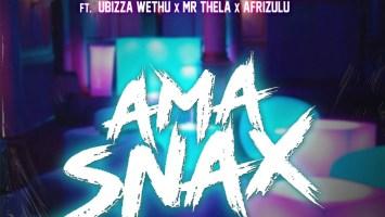 Vista & Dj Catzico - Ama Snax (feat. uBizza Wethu & Mr Thela, AfriZulu)