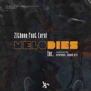 Zithane, Carol - Melodies (Incl. Remixes)