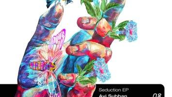 Avi Subban - Seduction EP