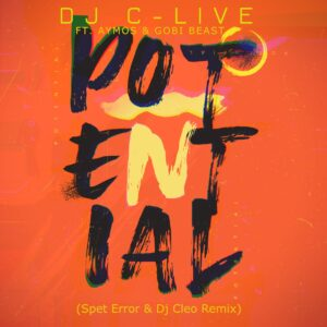 DJ C-Live ft. Aymos & Gobi Beast - Potential (Spet Erro & DJ Cleo Remix)