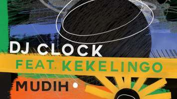 DJ Clock - Mudih (feat. Kekelingo)