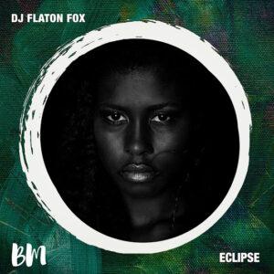 DJ Flaton Fox - Eclipse EP