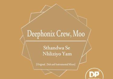 Deephonix Crew & Moo - Sthandwa Se Nhliziyo Yam