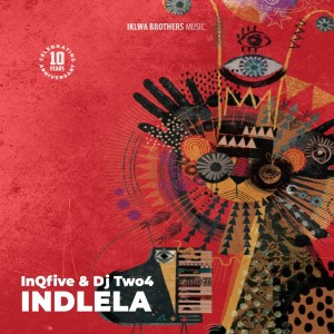 InQfive & DJ Two4 - Indlela (Original Mix)