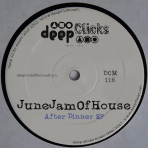 JuneJamOfHouse - After Dinner EP