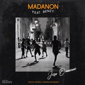 Madanon - Jesu Omncane (feat. Benzy)