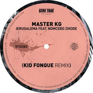 Master KG, Nomcebo Zikode - Jerusalema (Kid Fonque Remix)