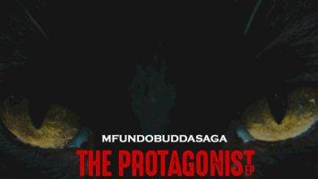 Mfundo Budda Saga - The Protagonist EP