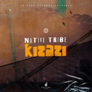 Native Tribe - Kizazi (Original Mix)