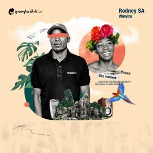 Rodney SA - Wawira EP