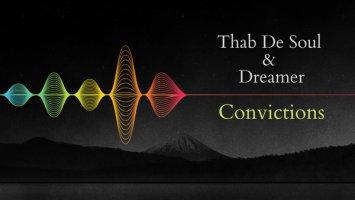 Thab De Soul, Dreamer - Convictions (Original Mix)