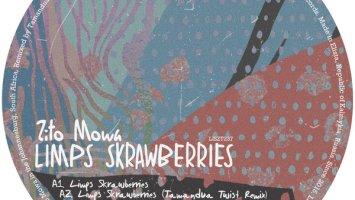 Zito Mowa - Limps Skrawberries EP