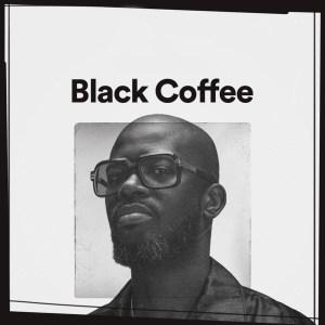 Black Coffee - EXIT's Life Stream (Mixtape)