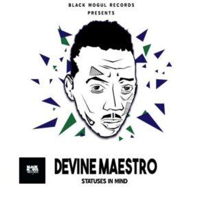 Devine Maestro - Statuses In Mind EP