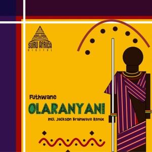 Futhwane - Olaranyani (Original Mix)