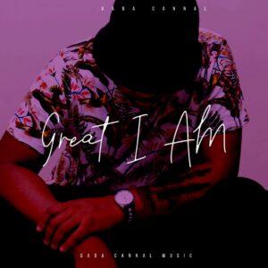 Gaba Cannal - Di Nolwane (feat. Decency) - Gaba Cannal - Great I Am (Album)