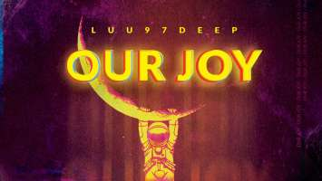 Luu97deep - Our Joy EP