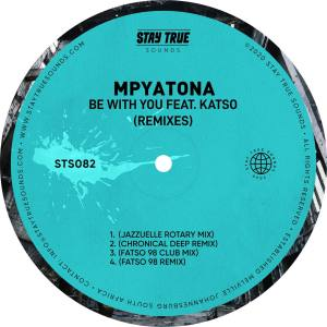 Mpyatona - Be With You feat. Katso (Remixes)