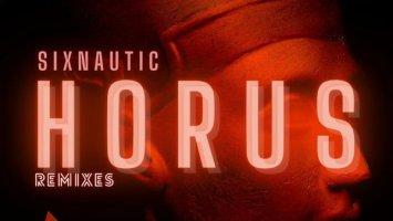 Sixnautic - Horus Remix EP