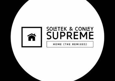 Soletek & Conley Supreme - Home (The Remixes)