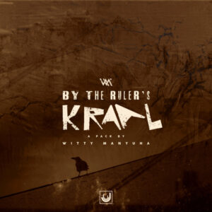 Witty Manyuha - By the Ruler's Kraal EP