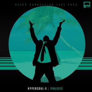 HyperSOUL-X - Praises (Main HT)