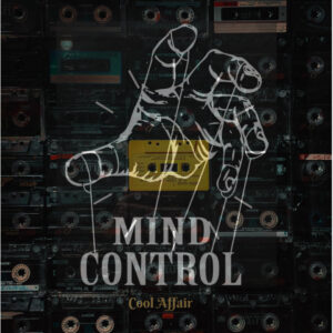 Cool Affair - Mind Control EP