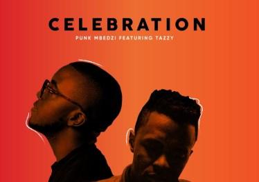 Punk Mbedzi - Celebration (feat. Tazzy)