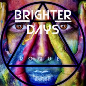 Roque - Brighter Days