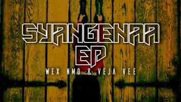 Wex Nmo & Veja Vee - Syangenaa EP
