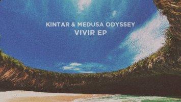 Kintar & Medusa Odyssey - Vivir EP