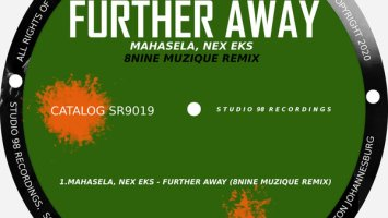 Mahasela, Nex Eks - Further Away (8nine Muzique Remix)