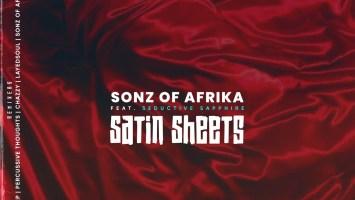 Sonz Of Afrika ft. Seductive Sapphire - Satin Sheets (Incl. Remixes)