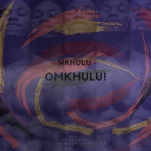 Cool Affair - Mkhulu Omkhulu (I Am God) EP