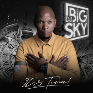 DJ Big Sky - It's Time (Album)